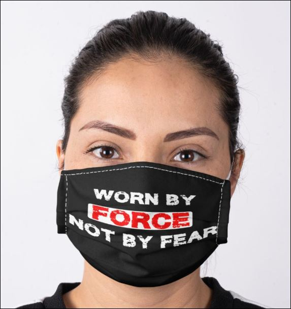 Worn by force not by fear anti pollution face mask - maria