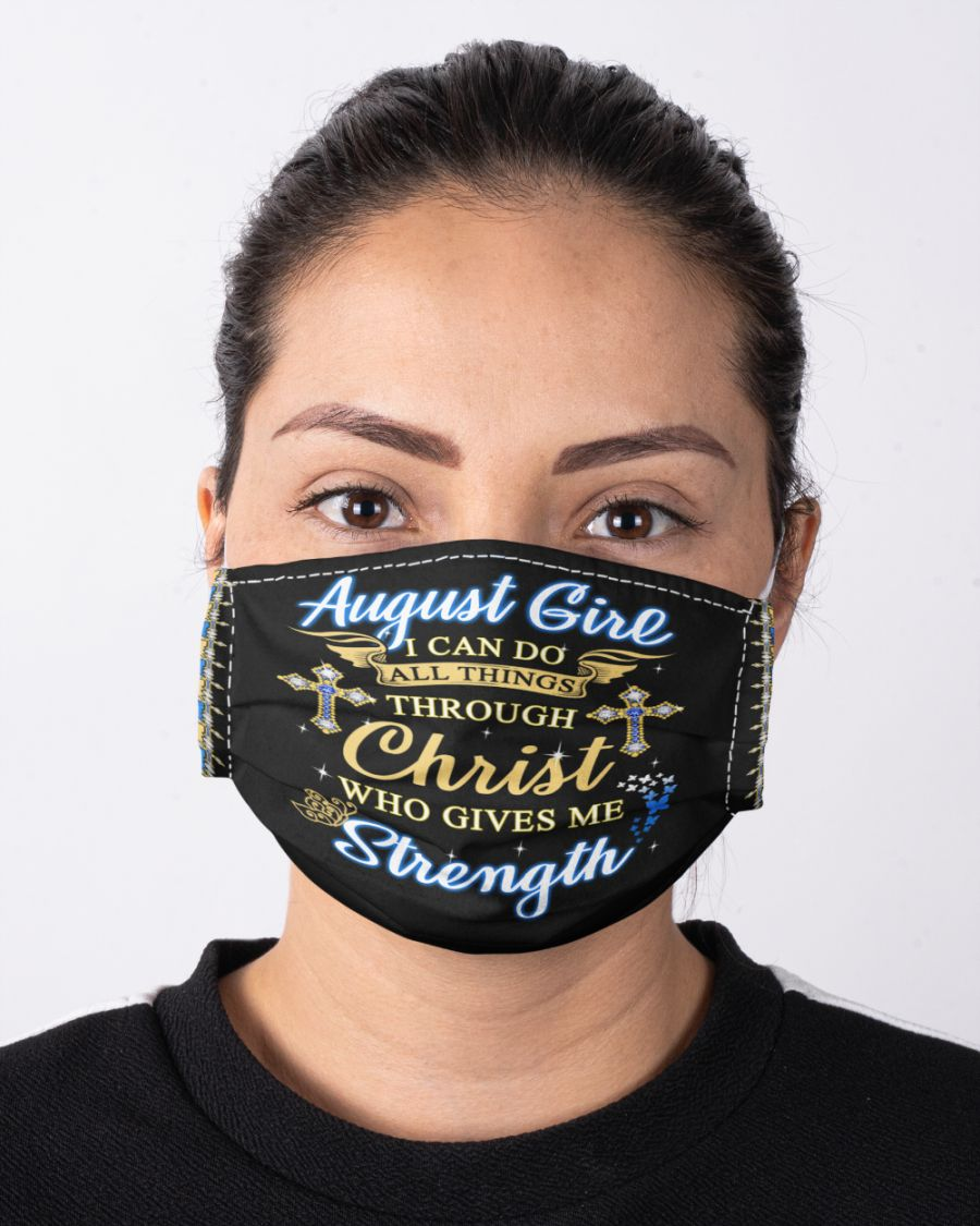 August girl i can do all things through christ who gives me strength face mask 2