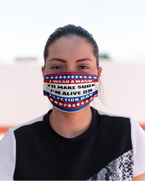 American Flag I Wear A Mask To Make Sure I'm Alive On Election Day Face Mask - Coronavirus - Alchemytee