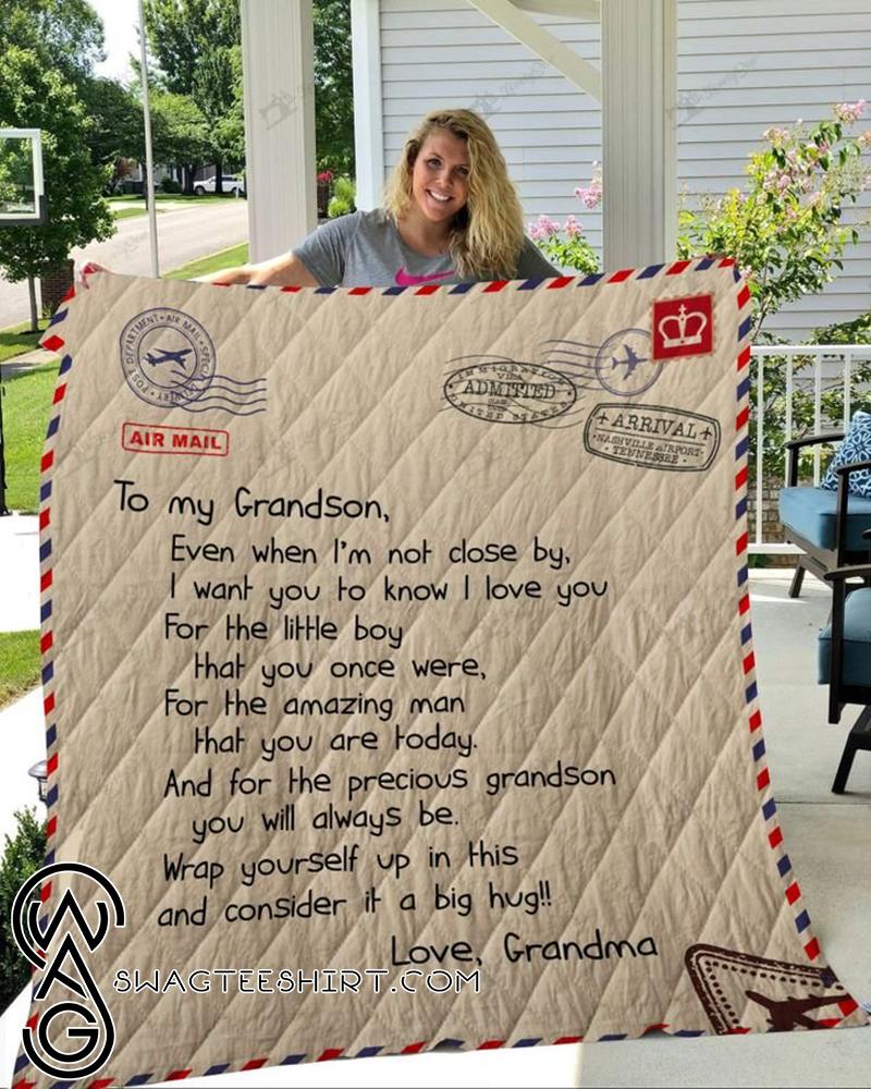Letter to my grandson love grandma full printing quilt - Maria