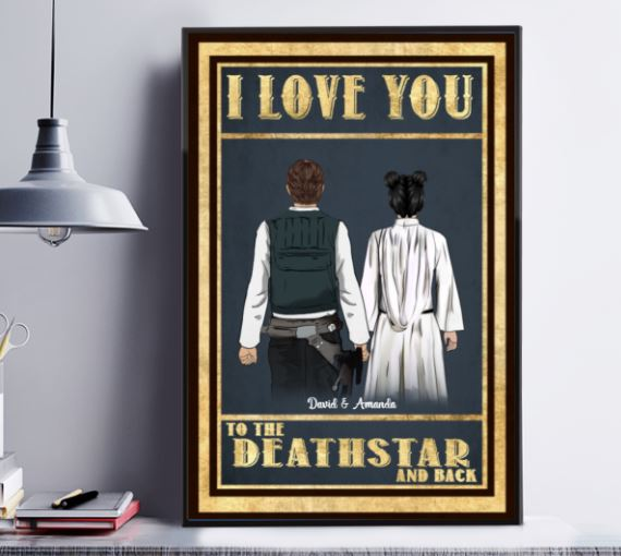 Love you deathstar and back poster