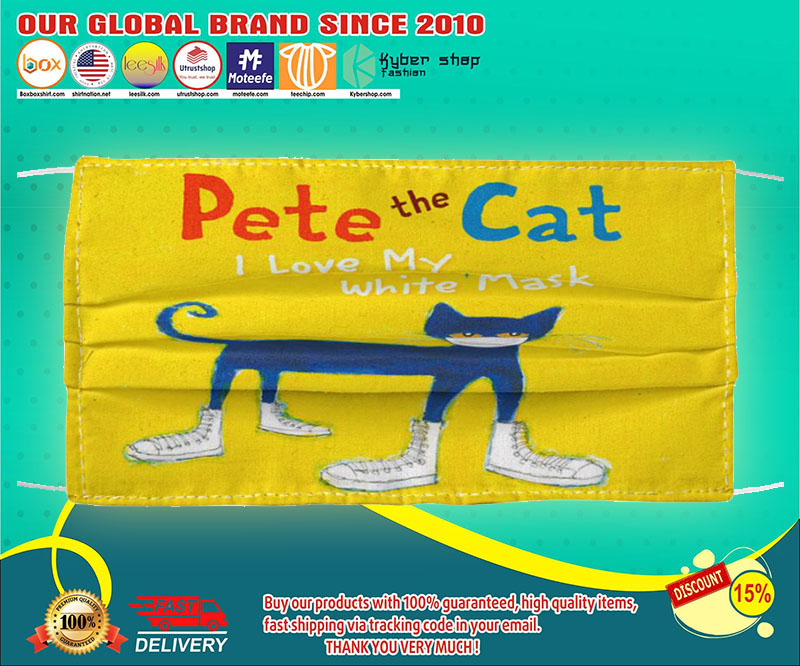 Pete the cat I love my white mask face mask - LIMITED EDITION