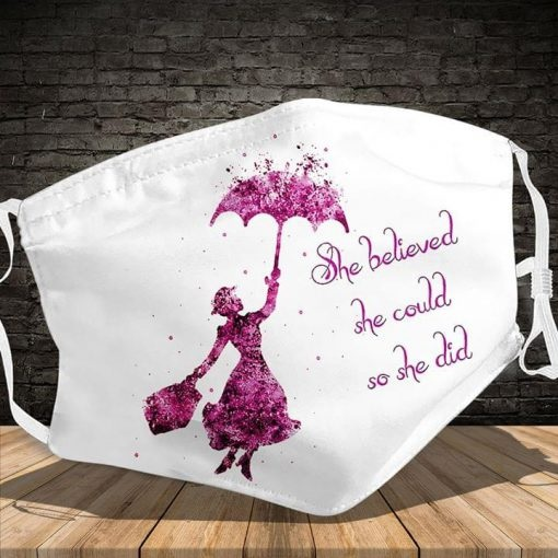 She Believed She Could So She Did face mask - Alchemytee