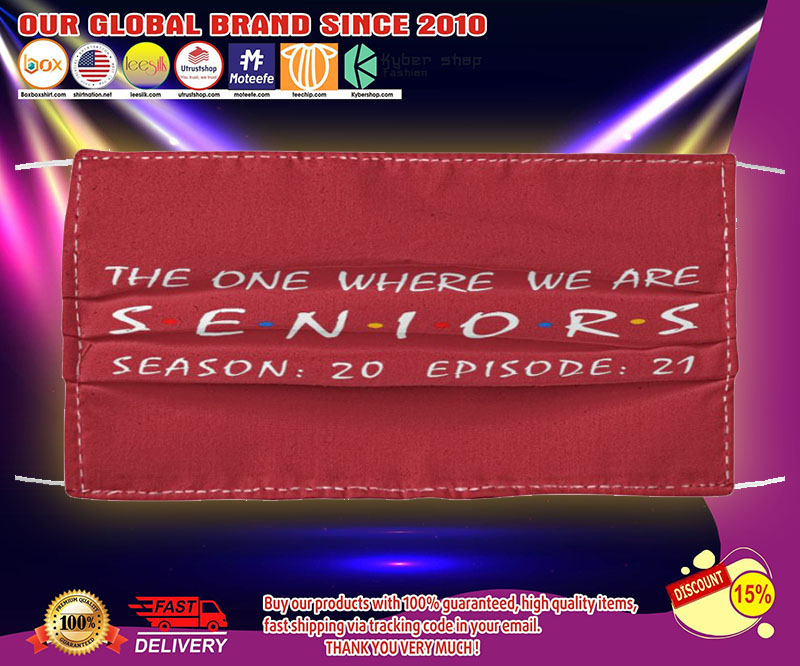 The one where we are seniors season 20 episode 21 face mask - LIMITED EDITION