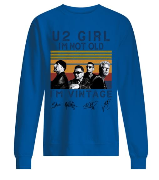 U2 Girl I'm Not Old I'm Vintage Signature sweater