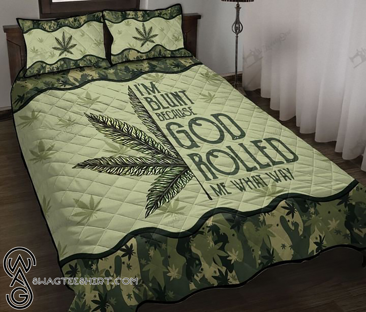 Weed mandala i'm blunt because god rolled me that way quilt - Maria