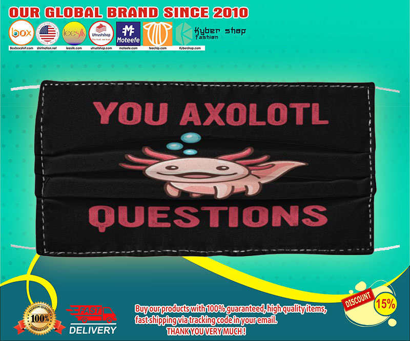 Your axolotl questions face mask
