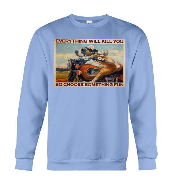 everything kill you choose fun sweater