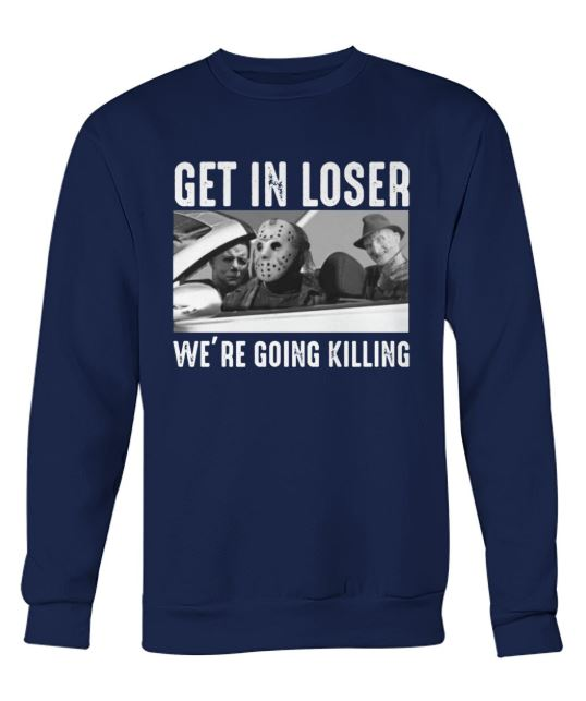 loser we're going killing sweater
