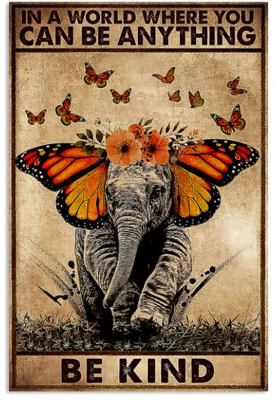 Elephant anything be kind poster