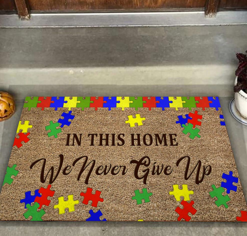 Autism awareness in this home we never give up doormat