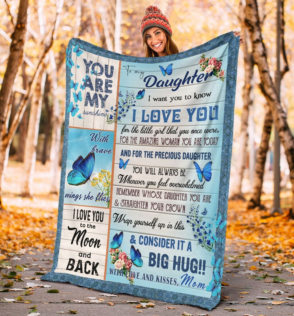 Butterfly to my daughter i want yo know i love you mom blanket 1