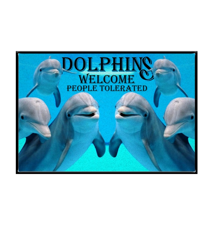 Dolphins welcome people tolerated Doormat - LIMITED EDITION