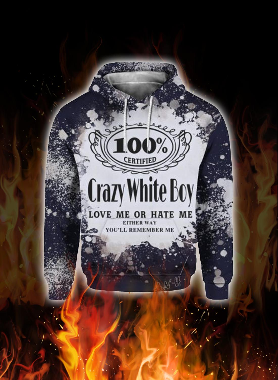 Jack daniel's crazy white boy love me or hate me 3d hoodie