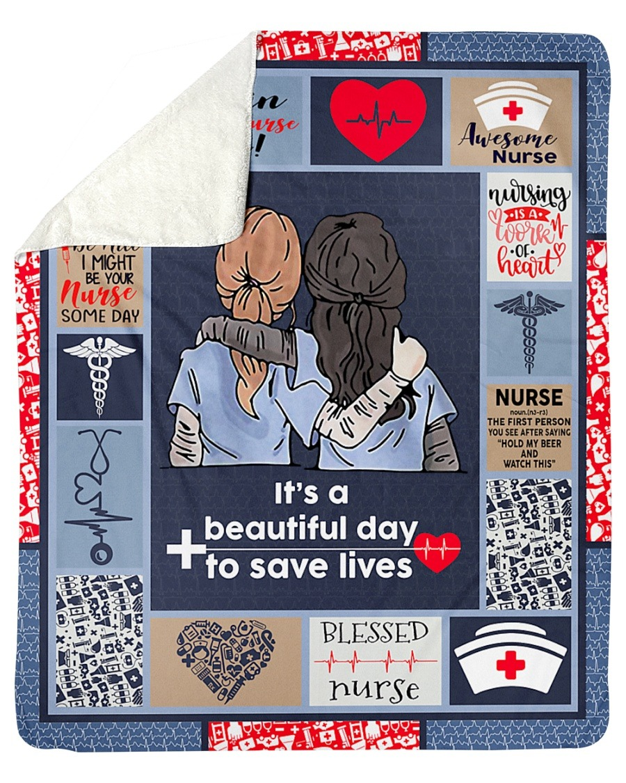 Nurse it's a beautiful day to save lives blanket 3
