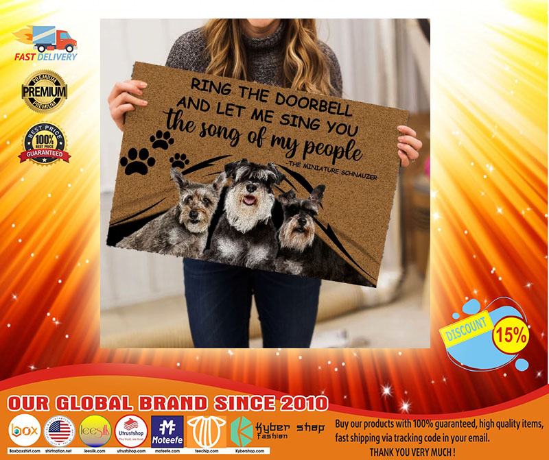 Schnauzers Ring The Doorbell And Let Me Sing You The Song Of My People Doormat - LIMITED EDITION