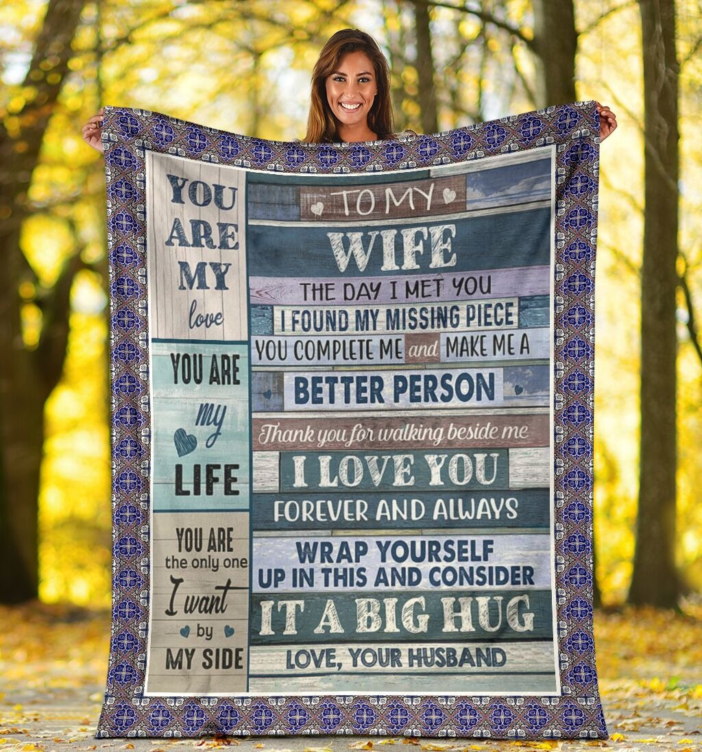 To my wife the day i met you blanket 2