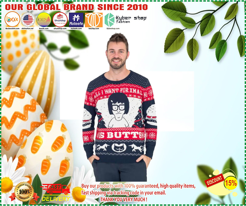 All I Want for Xmas is Butts Christmas Sweater– LIMITED EDTION