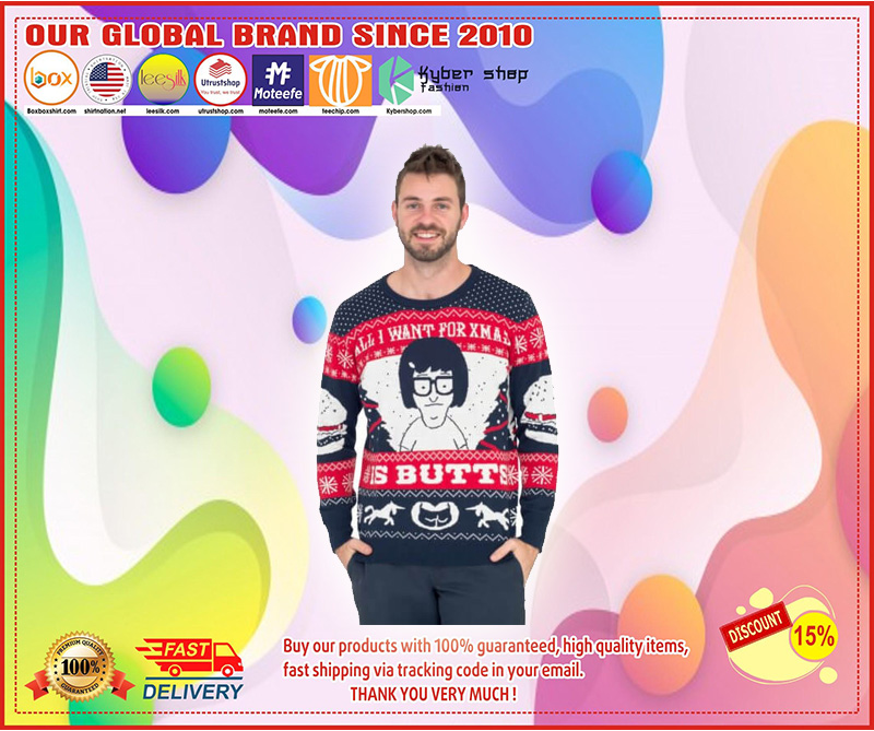 All I Want for Xmas is Butts Christmas Sweater
