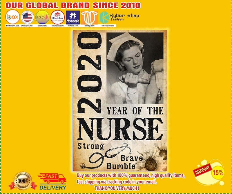 2020 year of the nurse strong brave humble poster - BBS