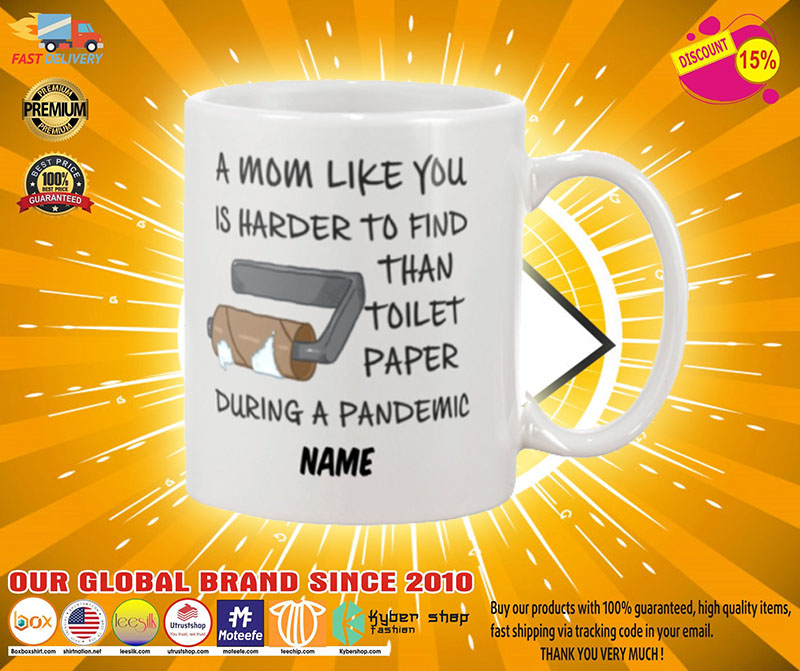 A mom like you is harder to find than toilet paper during a pandemic mug2
