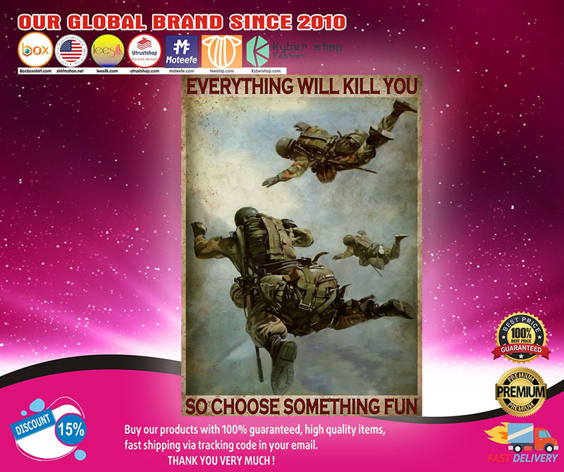 Air force everything will kill you so choose something fun poster2