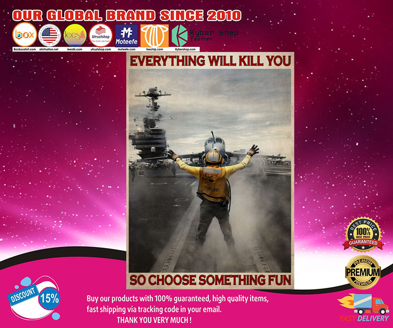 Aircraft Marshalling everything will kill you so choose something fun poster