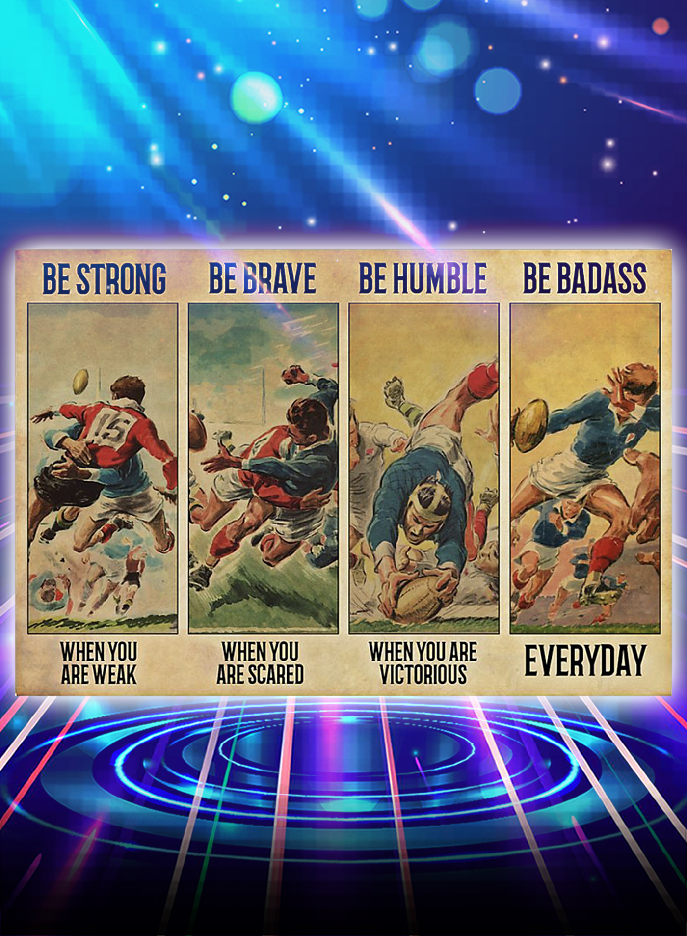 Rugby be strong be brave be humble be badass poster - A1
