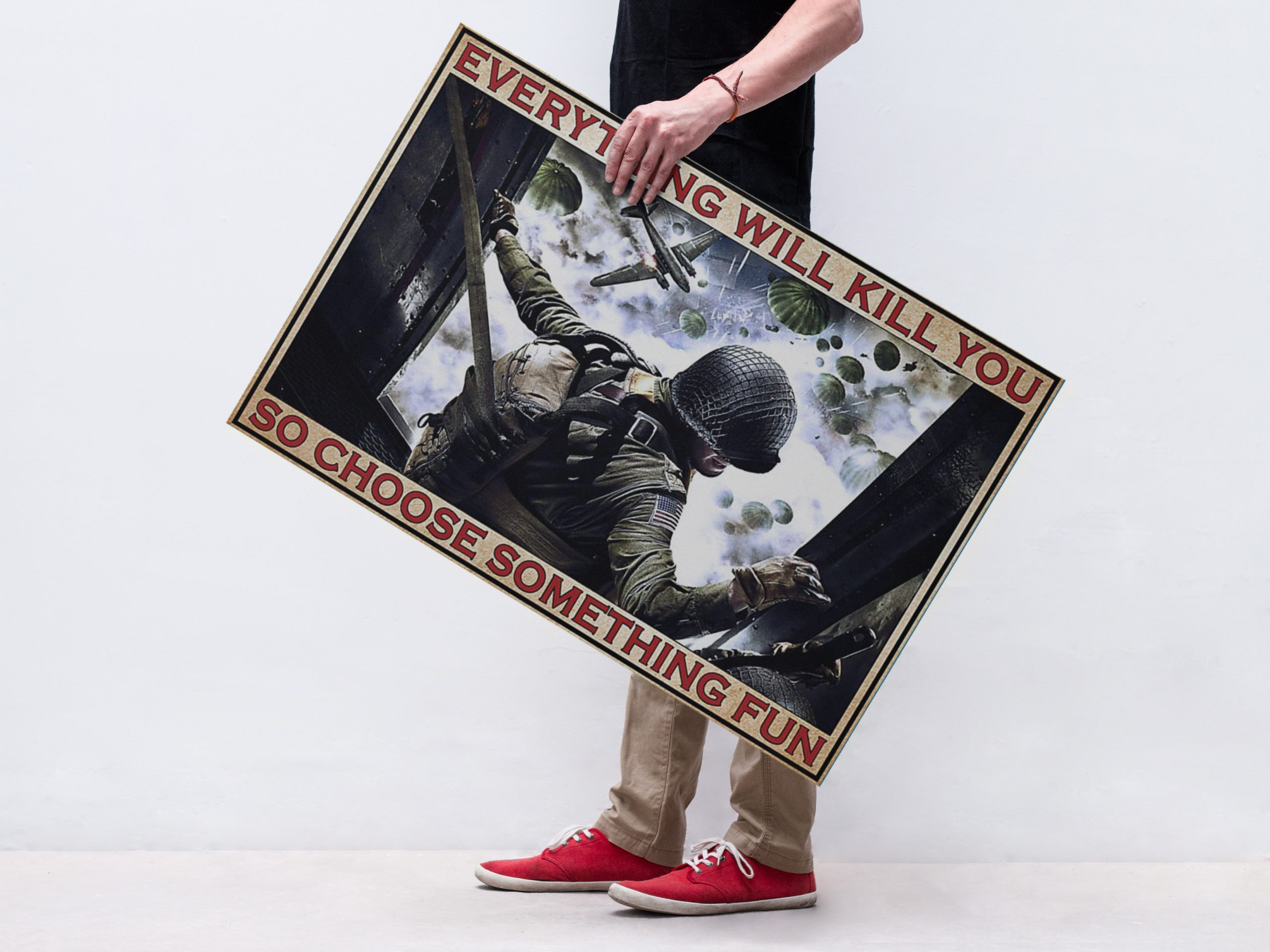 Veteran Airborne Forces Everything Will Kill You Poster