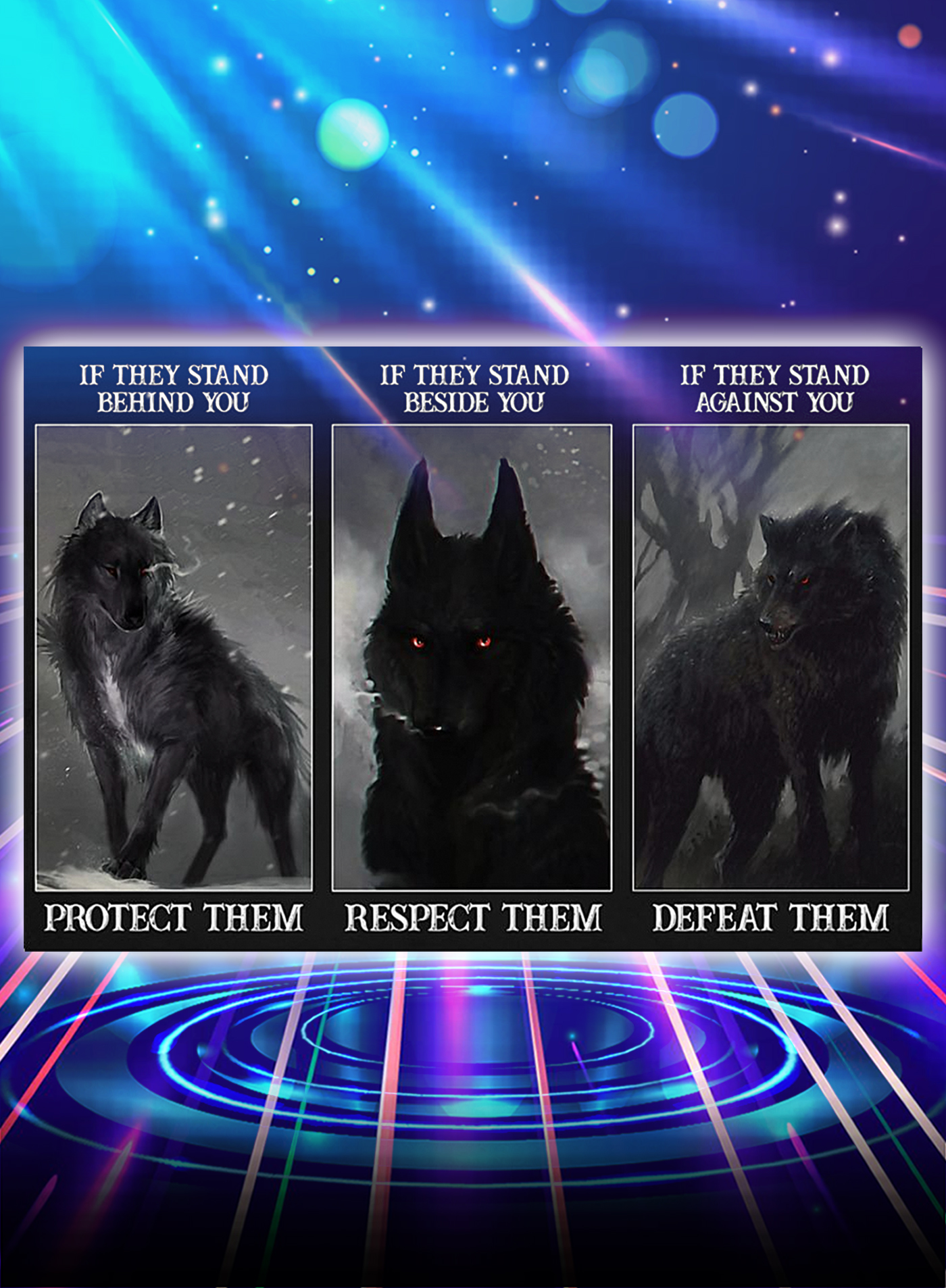 Wolf if they stand behind you protect them poster - A1