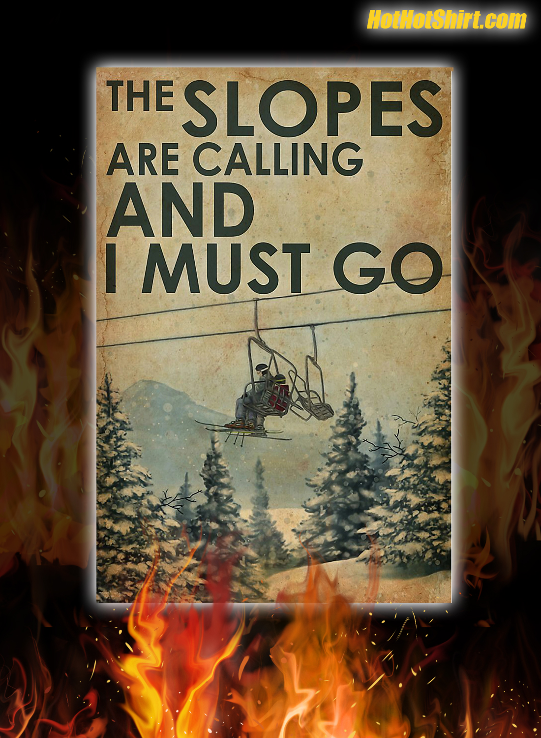 The Slopes Are Calling And I Must Go Canvas Poster 1