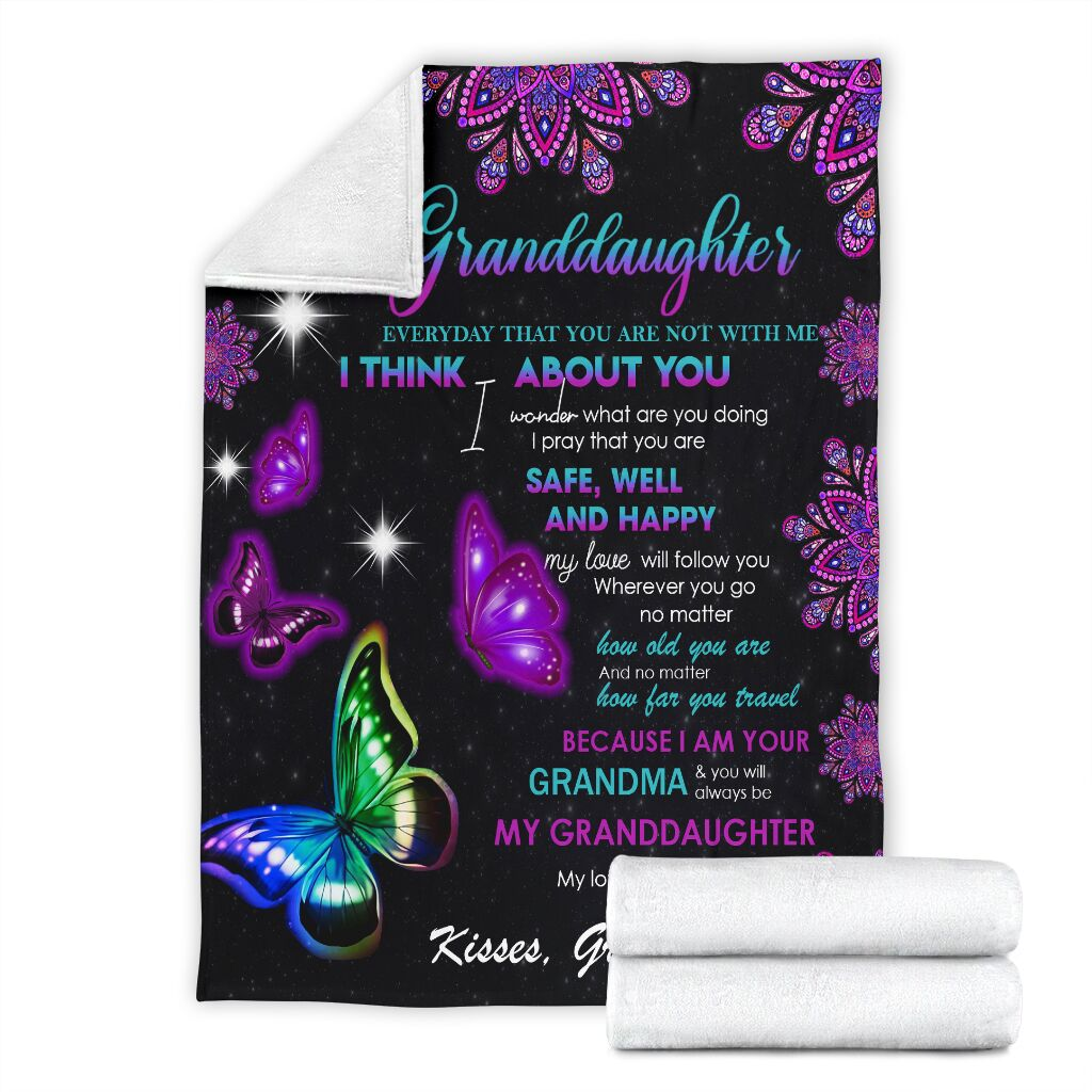 Butterfly to my granddaughter everyday that you are not with me blanket