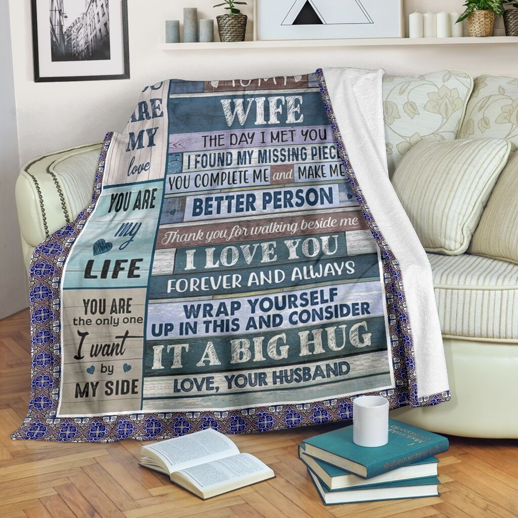 To my wife the day i met you blanket