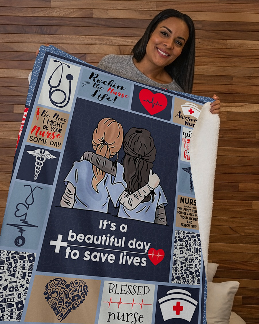 Nurse it's a beautiful day to save lives blanket