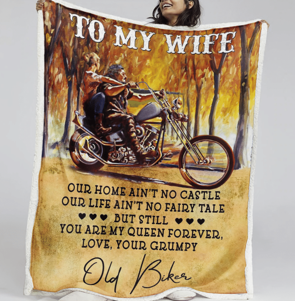 Old biker to my wife our home ain't no castle quilt